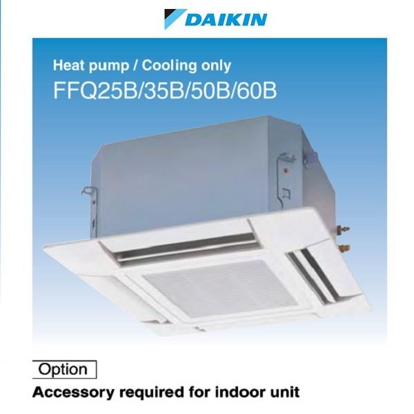 Daikin 大金 FFQ25BV1 1匹變頻淨冷卡式(四面出風)藏天花式冷氣機 (轉線控減$780)